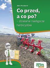 Co przed, a co po? – działanie następcze herbicydów